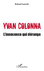 Yvan Colonna – L'innocence qui dérange